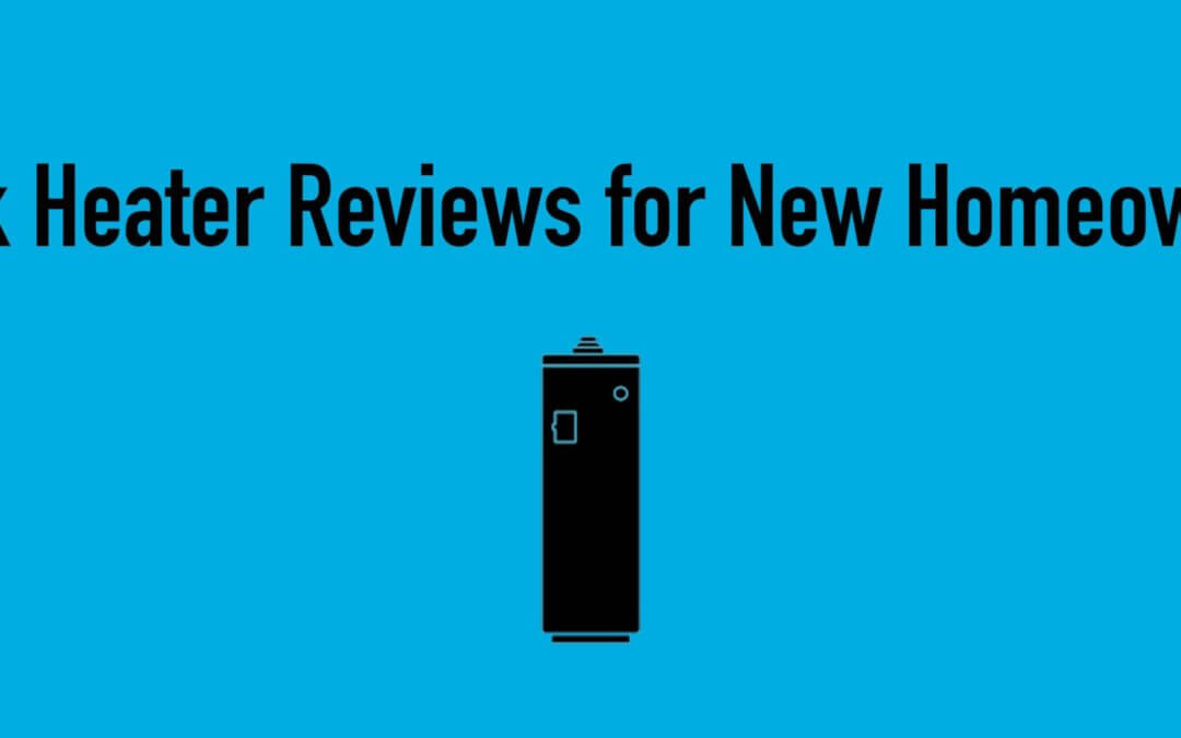 Tank Heater Reviews For New Homeowners
